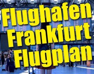 Flughafen Frankfurt Flugplan